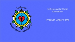 Lutheran Junior Honor Association Product Order Form