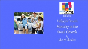 Help for Youth Ministry in the Small Church