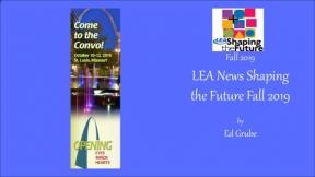 LEA News Shaping the Future Fall 2019