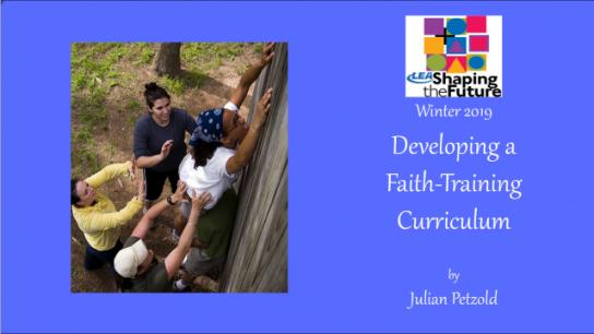 Developing a Faith-Training Curriculum