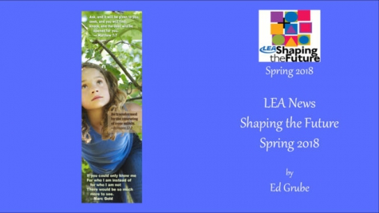 LEA News Shaping the Future Spring 2018