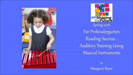 For Prekindergarten Reading Success - Auditory Training Using Musical Instruments
