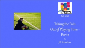 Taking the Pain Out of Playing Time - Part 2