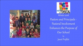 Pastors and Principals - Pastoral Involvement Enhances the Purpose of Our School