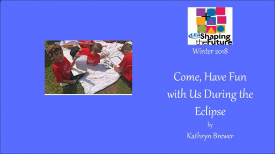 Come, Have Fun with Us During the Eclipse