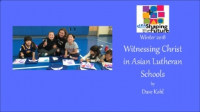 Witnessing Christ in Asian Lutheran Schools