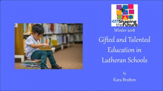 Gifted and Talented Education in Lutheran Schools
