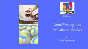 Grant-Writing Tips for Lutheran Schools