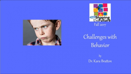 Challenges with Behavior