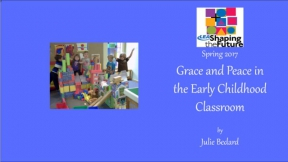 Grace and Peace in the Early Childhood Classroom