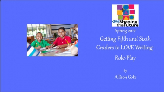 Getting Fifth and Sixth Graders to LOVE Writing Role-Play