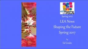 LEA News Shaping the Future Spring 2017