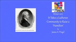 It Takes a Lutheran Community to Raise a 'Hamilton'
