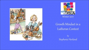 Growth Mindset in a Lutheran Context