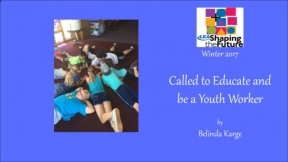 Called to Educate and be a Youth Worker