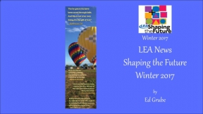LEA News Shaping the Future Winter 2017