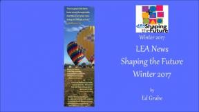 LEA News Shaping the Future Winter 2017