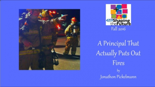 A Principal That Actually Puts Out Fires