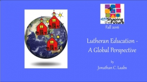 Lutheran Education - A Global Perspective