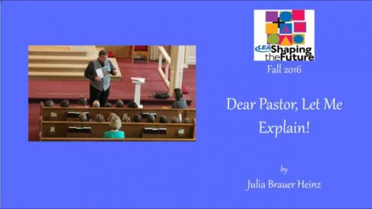 Dear Pastor, Let Me Explain!