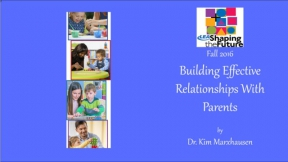 Building Effective Relationships With Parents