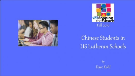 Chinese Students in US Lutheran Schools