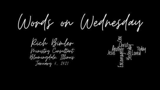 Words on Wednesday - January 6, 2021