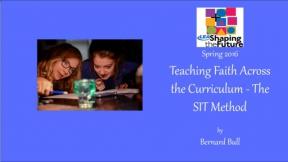 Teaching Faith Across the Curriculum - The SIT Method