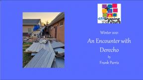 An Encounter with Derecho