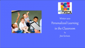 Personalized Learning in the Classroom