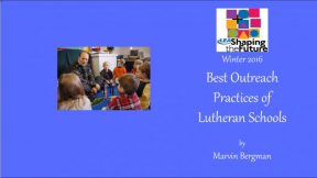 Best Outreach Practices of Lutheran Schools