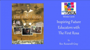 Inspiring Future Educators with The First Rosa