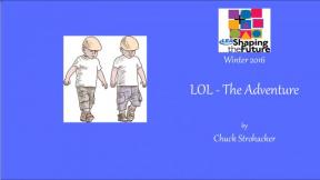 LOL - The Adventure