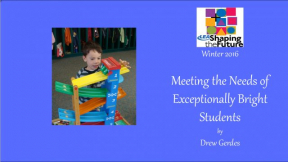 Meeting the Needs of Exceptionally Bright Students