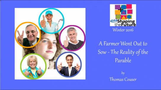 A Farmer Went Out to Sow - The Reality of the Parable