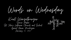Words on Wednesday - January 13, 2021