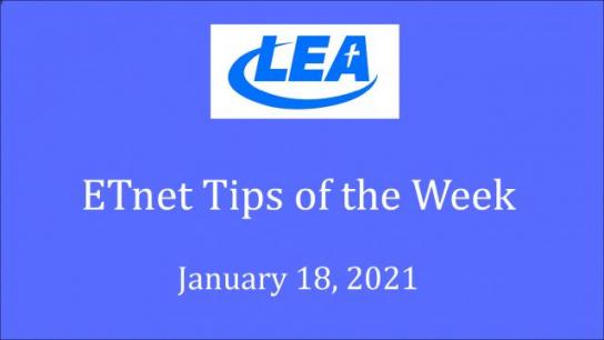 ETnet Tips of the Week -January 18, 2021