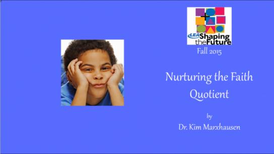 Nurturing the Faith Quotient