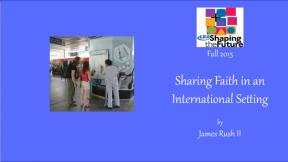 Sharing Faith in an International Setting