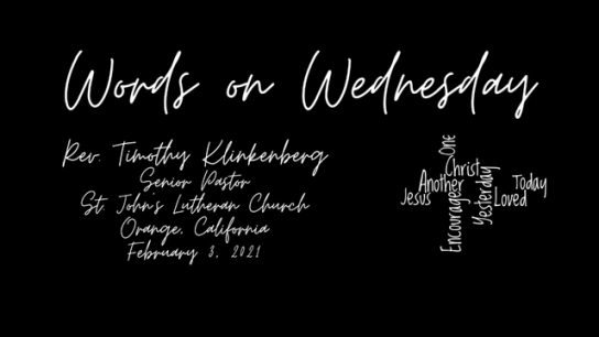 Words on Wednesday - February 3, 2021