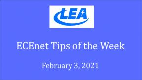 ECEnet Tips of the Week - February 3, 2021