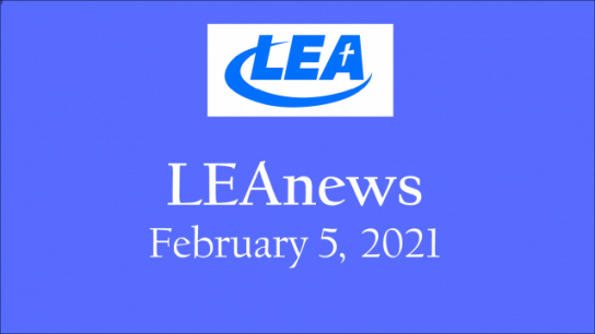 LEA News - February 5, 2021