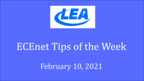 ECEnet Tips of the Week - February 10, 2021