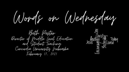 Words on Wednesday - February 17, 2021