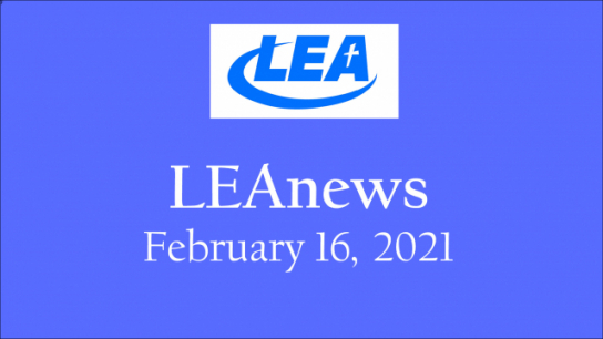 LEA News - February 16, 2021