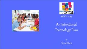 An Intentional Technology Plan