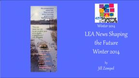 LEA News Shaping the Future Winter 2014