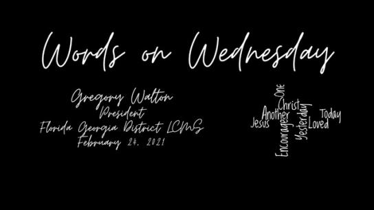 Words on Wednesday - February 24, 2021